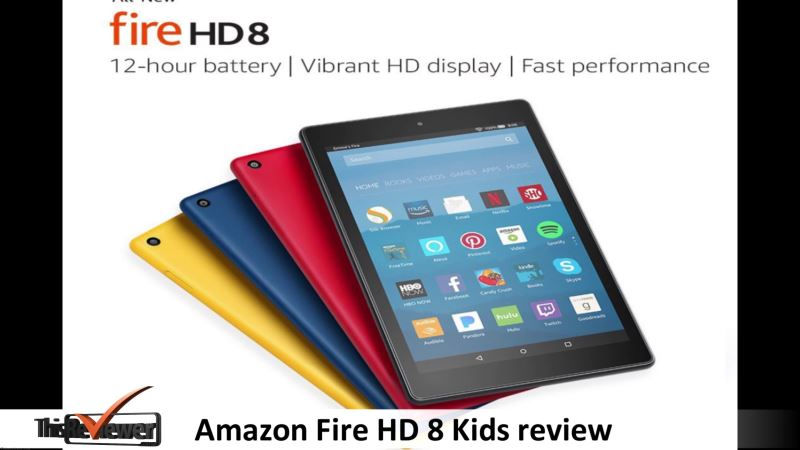 amazon fire hd 8 kids review