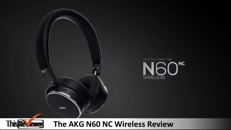the akg n60 nc wireless review