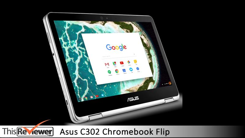 asus c302 chromebook flip review