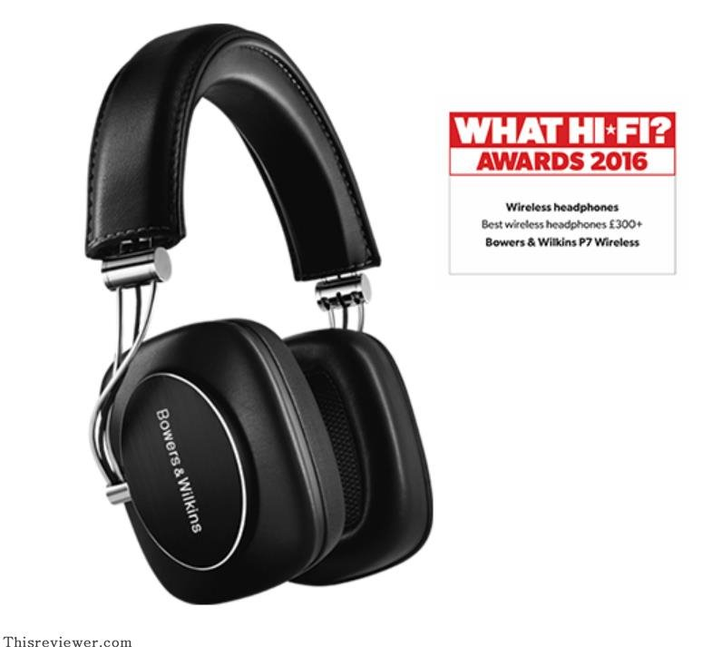 bowers and wilkins p7 wireless review
